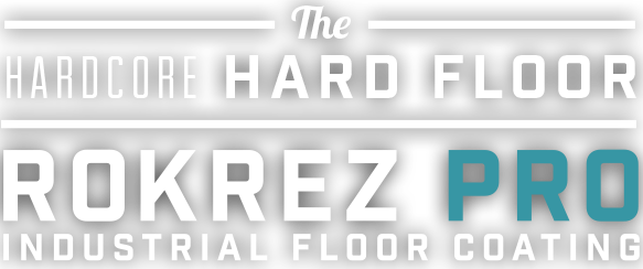 The Hardcore Hard Floor Rokrez Pro Industrial Floor Coating